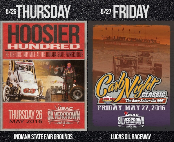 "HOOSIER HUNDRED MAY 26; CARB NIGHT CLASSIC MAY 27; SILVER CROWN DOUBLE DIP SPICES ""WEEK OF INDY"""